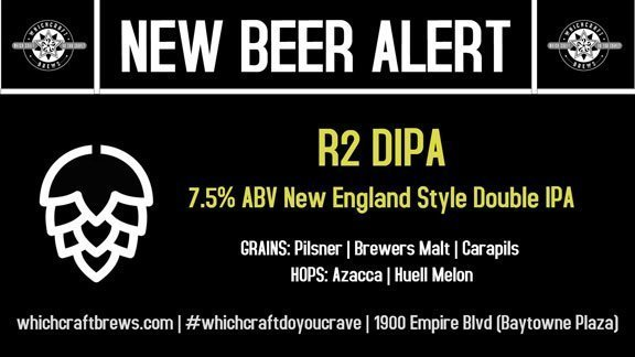 WhichCraft Brews' R2 DIPA Beer Release