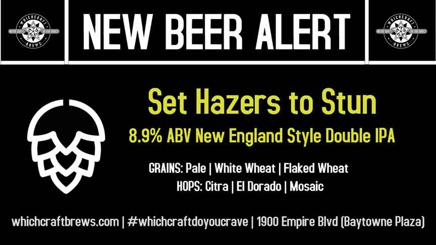 Set Hazers To Stun Double IPA Release